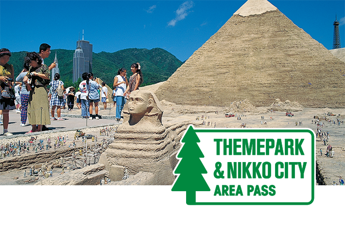 THEME PARK & NIKKO CITY AREA PASS